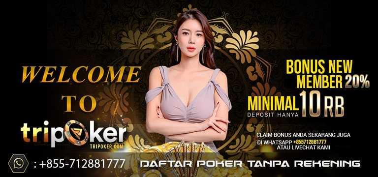 daftar poker online idn tanpa rekening